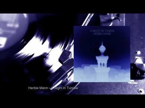 Herbie Mann - A Night in Tunisia (Full Album)