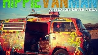 HIPPIE VAN MAN: From Canada to South America.