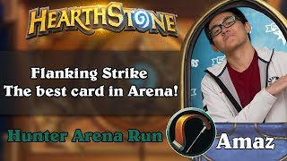 Hearthstone Arena - [Amaz] Flanking Strike - The best card in Arena!