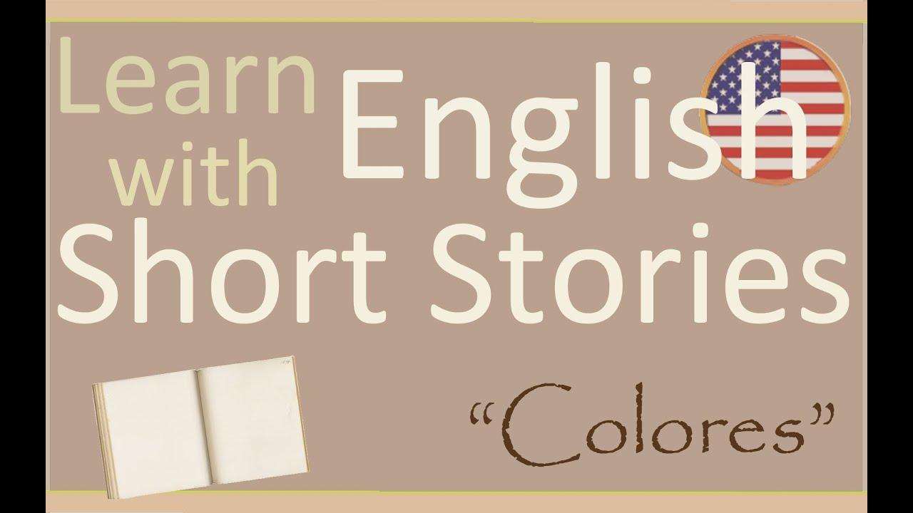 Aprende Inglés Con Cuentos Cortos Colores Youtube