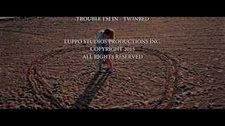 Twinbed - Trouble I