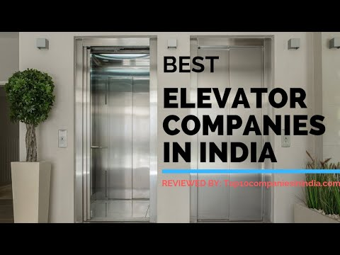 Top 10 Elevator Companies in India | Best Lift Companies - Ranking