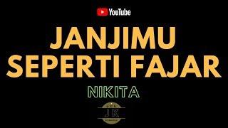 NIKITA - JANJIMU SEPERTI FAJAR _ KARAOKE RELIGI _ TANPA VOKAL _ LIRIK