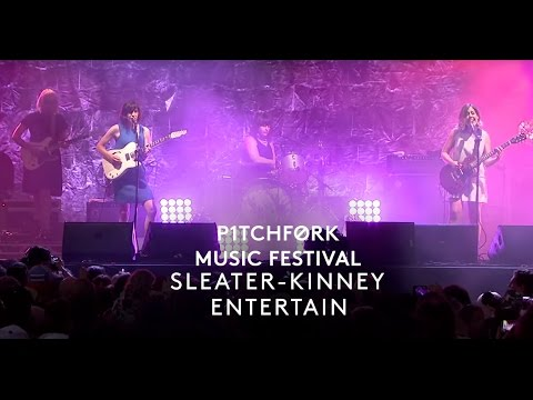 "Sleater-Kinney perform ""Entertain"" - Pitchfork Music Festival 2015"
