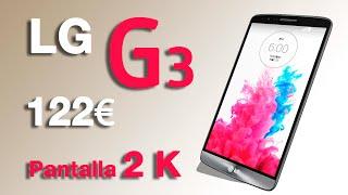 LG G3 F400-4G LTE | Pantalla 2K | Precio 122 € Unboxing en Español