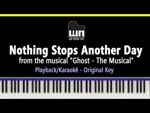 Nothing Stops Another Day (Ghost) - Piano playback for Cover / Karaoke