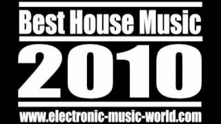 2010 House Music - Only The Best ! ( January )