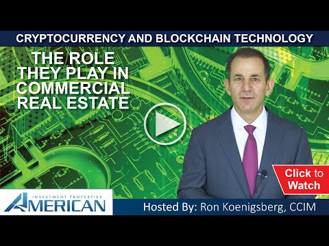 Cryptocurrency and Blockchain Technology in Commercial Real Estate