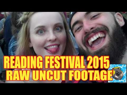 Reading Festival 2015 | Raw Uncut Footage | Full Experience