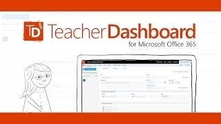 teacherdashboard for office 365 demo video