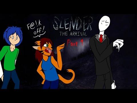 Slender the Arrival: Part 1 -  SLENDY IS A CREEPER (Feat Kyzer Aqueron )