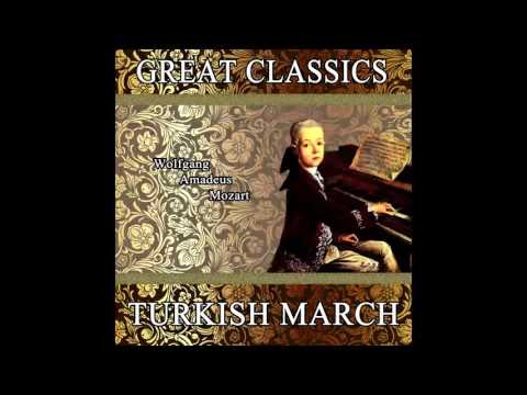 Wolfgang Amadeus Mozart: Great Classics. Turkish March