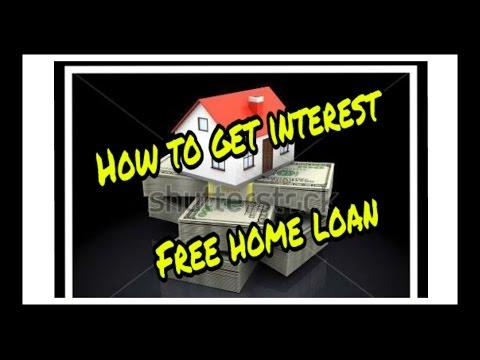 Interest Free Home Loan