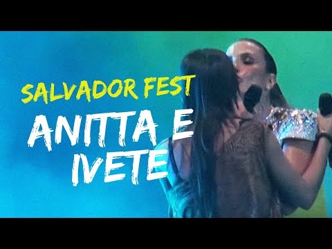 Anitta e Ivete Sangalo no Salvador Fest TRAVEL_VIDEO