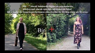 Ahmet Tirgil ft  Duygu Dursun - Bir Yar Gelir  Bir    Resimi
