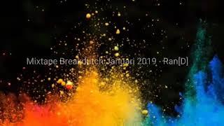 Mixtape Breakbeat dutch Januari 2019 Ran D