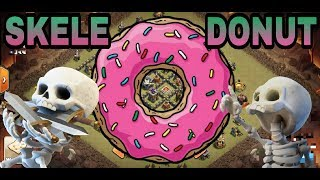 SKELE DONUT ATTACK AT TH9-CLASH OF CLANS