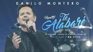Bueno Es Alabar & Salmo 84  Nueva Versión - Danilo Montero  Música Cristiana 2019