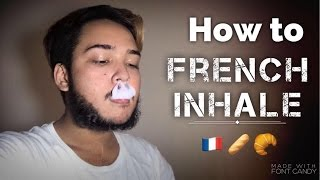 How to French Inнale | Vape Tricks 💨 |