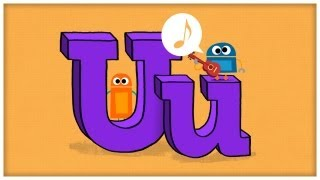 """ABC Song: The Letter U, """"Unstoppable U"""" by StoryBots 
