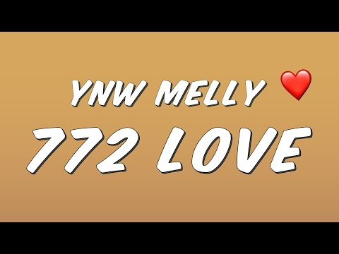 YNW Melly  772 Love Lyrics