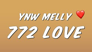 Обложка YNW Melly 772 Love Lyrics