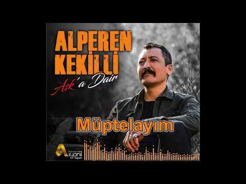 Alperen Kekilli-Müptelayım