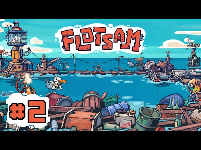 Some Food Storage Issues from Start of Early Access - FLOTSAM - EP 2