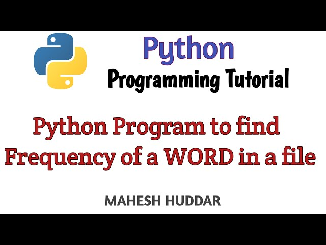Python program to count the frequency of each word in the file by Mahesh Huddar