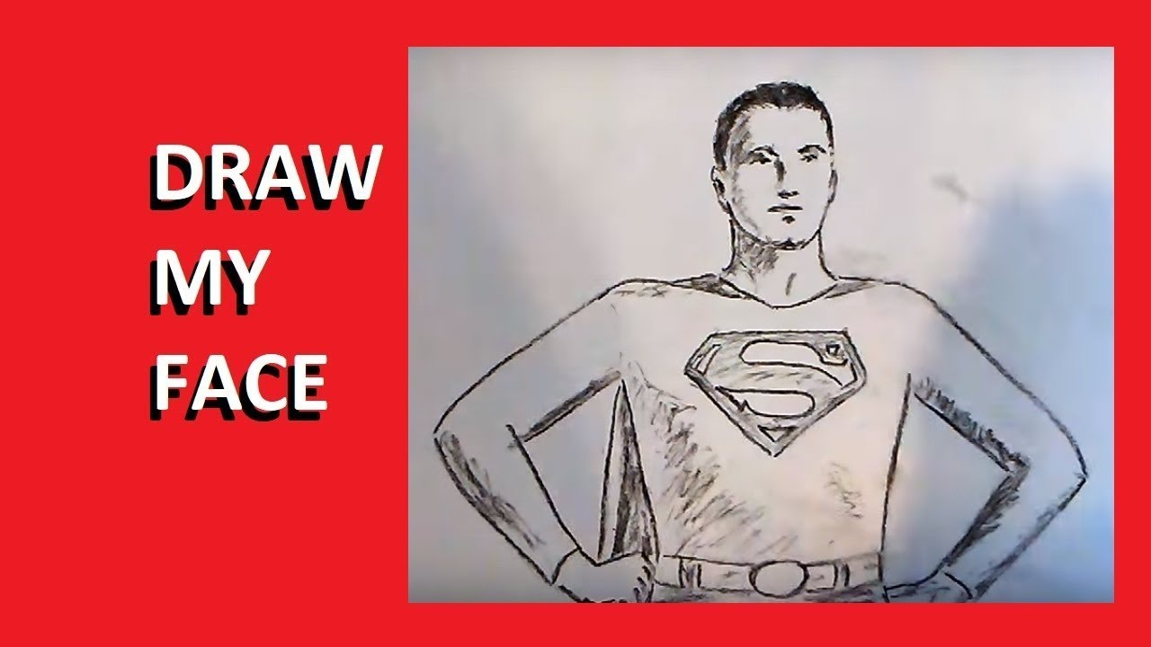Draw my face Superman - YouTube