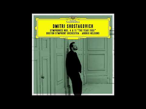 """Shostakovich Symphony No. 11  """"The Year 1905""""/ BSO, Andris Nelsons (2018)"""
