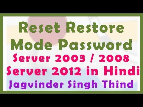 Windows Server 2012 / Server 2008  - Reset Restore Mode Password