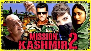 Mission Kashmir 2   Salman Khan   Sanjay Dutt   Kareena Kapoor Khan   Aarav Bhatia   Fan-Made