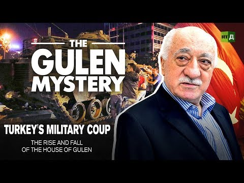 Turkey's Military Coup. The rise and fall of the House of Gulen