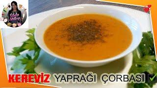Kereviz Yaprağı Çorbası Tarifi Nasıl yapılır Sibelin mutfağı ile yemek tarifleri