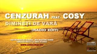 CenzuraH feat. Cosy - Dimineti de vara (Radio Edit)
