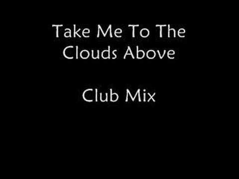 Take Me To The Clouds Above Club Mix