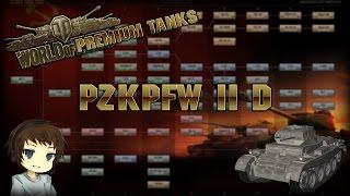World of Premium Tanks - PzKpfw II Ausf. D »»» World of Tanks Tutorials