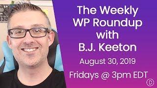 الأسبوعية WP تقرير اخبارى مع B. J. كيتون (30 أغسطس 2019)