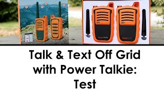 Talk & Text Off Grid with Power Talkie: Test and Review