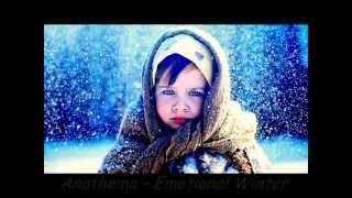 Anathema - Emotional Winter (full version)