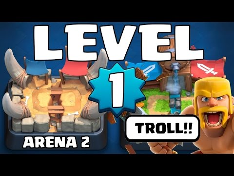 LEVEL 1 NOOB TROLLING IN ARENA 2 :: Clash Royale :: LEVEL 1 TO LEGENDARY ARENA #5