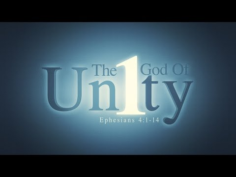 The God of Unity - Transforming Truth