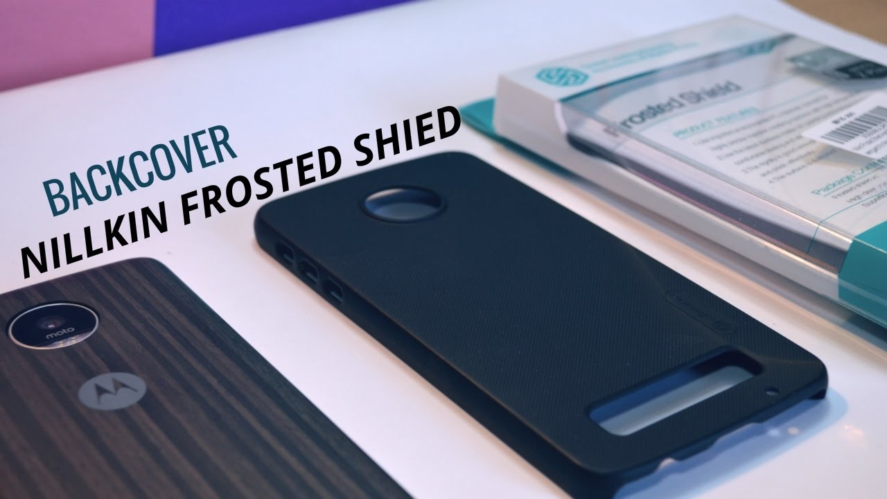 separation shoes 6e44a 2ed57 Moto z play Nillkin frosted shield case ( amazon) review [mobile cover]