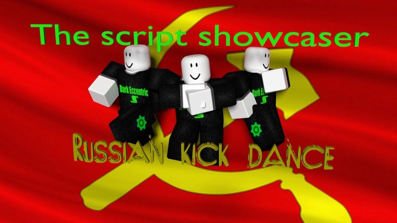 Roblox Script Showcase Episode 660 Russian Kick Dance Youtube
