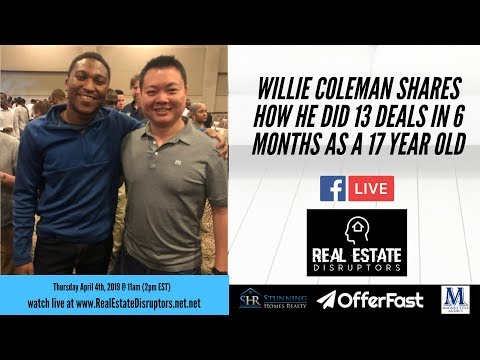 Wholesaling Real Estate | Willie Coleman Shares How He's Wholesaled 18 Properties Before Turning 18