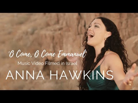 O Come, O Come Emmanuel  |  Anna Hawkins - Filmed in Israel (Hebrew & English)