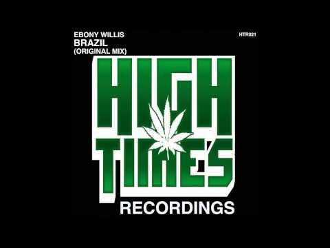 Ebony Willis - Brazil (Original Mix)