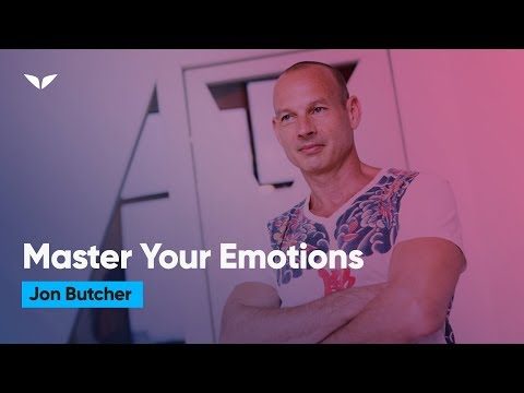 How To Master Your Emotions | Jon Butcher