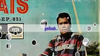 AHMAD JAIS THE QUESTS GELISAH